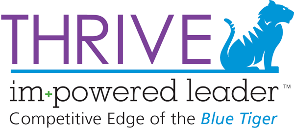THRIVE Im+Powered Leader, The Competitive Edge of the Blue TIger