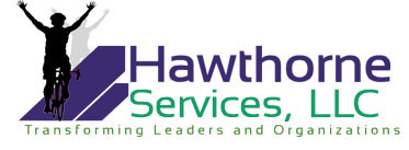 Hawthorne Services, LLC - Transforming Leaders and Organizations